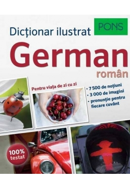 Dictionar ilustrat german-roman. Pentru viata de zi cu zi.Pons