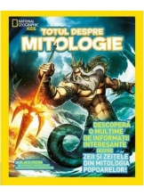 National Geographic. Totul despre mitologie