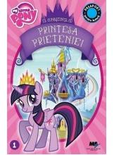 Carte My Little Pony Printesa Prieteniei + manusi MLP