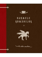Basmele romanilor. Vol. 4
