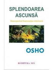 Splendoarea ascunsa Osho