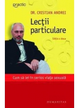 Lectii particulare. Cum sa iei in serios viata sexuala - Editia a III-a