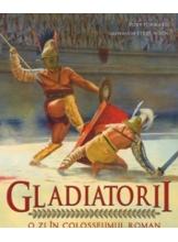 Gladiatorii. O zi in Colosseumul roman 3D