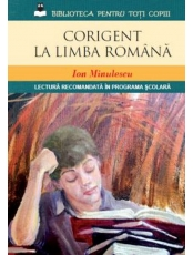 Biblioteca pentru toti copiii. Corigent la limba Romana. Ion Minulescu