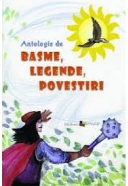 Antologie de basme, legende, povestiri