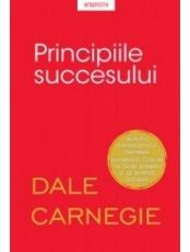 PRINCIPIILE SUCCESULUI. Dale Carnegie