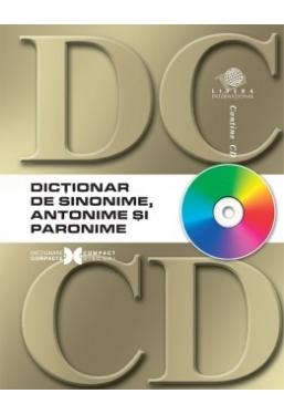 Dictionar de sinonime, antonime, paronime DC + CD