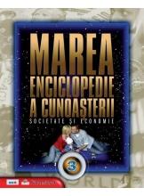 Marea enciclopedie a cunoasterii. Vol. 3. Societate si economie