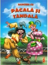 Bancuri cu Pacala si Tandala v.5