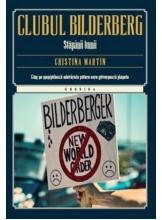 Kronika. Clubul Bilderberg. Stapanii lumii