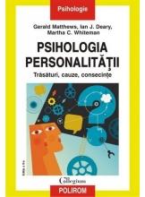 Psihologia personalitatii. Trasaturi, cauze, consecinte. Editia a II-a