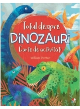 Carte de activitati. Totul despre dinozauri