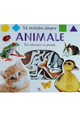 SA INVATAM DESPRE ANIMALE. Set educativ