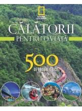 Calatorii pentru o viata. 500 de locuri unice. Vol.3