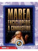 Marea enciclopedie a cunoasterii. Vol. 4. Religie si filozofie
