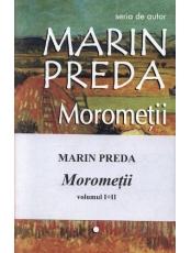 Morometii. 2 volume