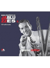 Mari cantareti de jazz si blues. Glenn Miller. Vol. 5 +CD
