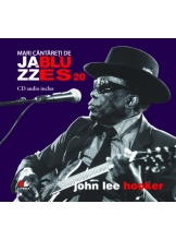 Mari cantareti de jazz si blues. John Lee Hooker. Vol. 20 +CD