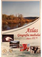 Atlas. Geografia mediului. Clasa a XII-a