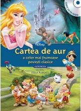Disney Audiobook. Cartea de aur a celor mai frumoase povesti clasice +CD