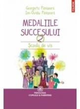 Medaliile succesului Scoala de vis