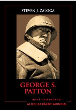 George S.Patton. Mari comandanti in al Doilea Razboi Mondial