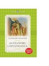 Lecturi scolare ALEXANDRU LAPUSNEANU. Constantin Negruzzi