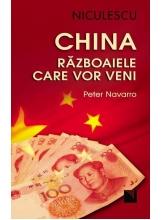 China razboaiele care vor veni