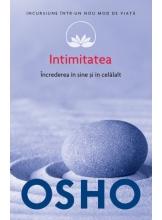 Osho. Vol. 13. Intimitatea. Increderea in sine si in celalalt