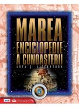 Marea enciclopedie a cunoasterii. Vol. 5. Arta si literatura