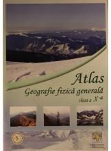 Atlas. Geografie fizica generala. Clasa a X-a