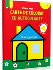 PRIMA MEA CARTE DE COLORAT CU AUTOCOLANTE. CASUTA JUCARIILOR. reeditare