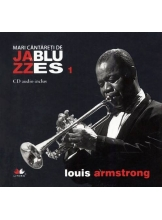Mari cantareti de jazz si blues. Louis Armstrong. Vol. 1 +CD