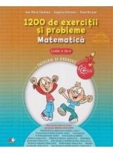 1200 de exercitii. Matematica. Clasa a III-a