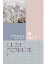 CFRD. Iluzii pierdute. Honore de Balzac. Vol.1