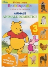 Prima mea Enciclopedie cu Winnie de Plus si prietenii lui. Animale domestice (3 ani)