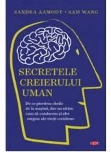 Carte pentru toti. Vol. 113 SECRETELE CREIERULUI UMAN.