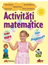 Activitati matematice pentru grupa mare si grupa pregatitoare