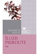 CFRD. Iluzii pierdute. Honore de Balzac. Vol.2