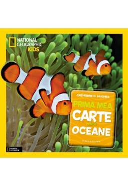 National Geographic. Prima mea carte despre oceane