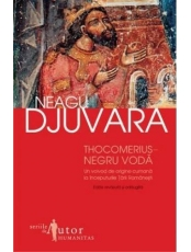 Thocomerius Negru Voda. Un voivod de origine cumana la inceputurile Tarii Romanesti