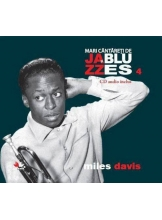 Mari cantareti de jazz si blues. Miles Davis. Vol. 4 +CD