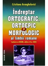 Indreptar ortografic si morfologic al limbii romane