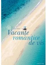Vacante romantice de vis