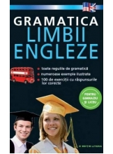 Gramatica limbii engleze . Pentru gimnaziu si liceu