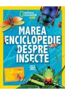 National Geographic. Marea Enciclopedie despre Insecte