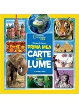 National Geographic. PRIMA MEA CARTE DESPRE LUME. (editie restransa)