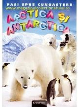 Pasi spre cunoastere 5. Arctica si Antarctida + DVD