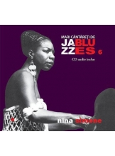 Mari cantareti de jazz si blues. Nina Simone. Vol. 6 +CD