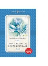 Lecturi scolare Doine PASTELURI, POEZII POPULARE. Vasile Alecsandri